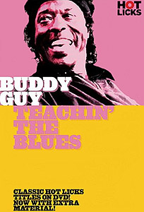 Hot Licks Buddy Guy - Teachin' The Blues (DVD)