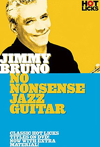 Hot Licks Jimmy Bruno - No Nonsense Jazz Guitar (DVD)