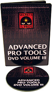Advanced Pro Tools DVD Volume 3