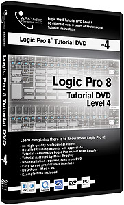 Ask Video Logic Pro 8 Tutorial DVD -  Level 4