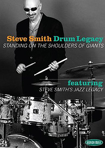 Hudson Music Steve Smith: Drum Legacy: Standing on the Shoulders of Giants