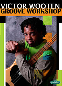 Hudson Music Victor Wooten: Groove Workshop [HL00320804]