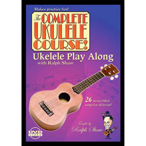 eMedia The Complete Ukulele Course Ralph Shaw's - Ukulele Play Along DVD [RS08106]