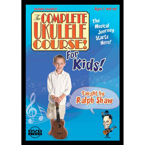 The Complete Ukulele Course - For Kids DVD