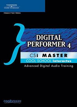 Cool School CSi Master Digital Performer 4